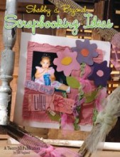 Shabby & Beyond Scrapbook Ideas